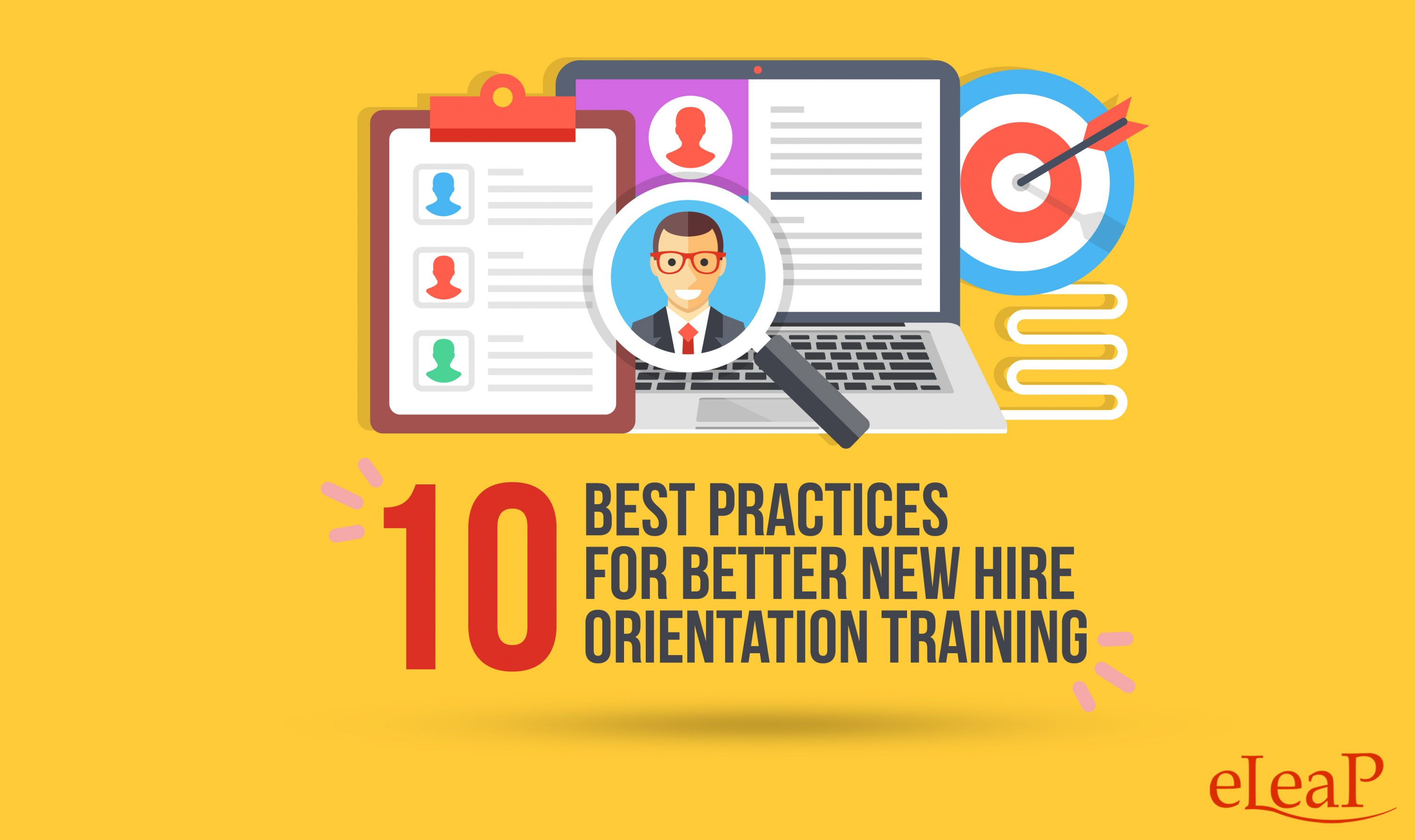10 best practices for better new hire orientation training