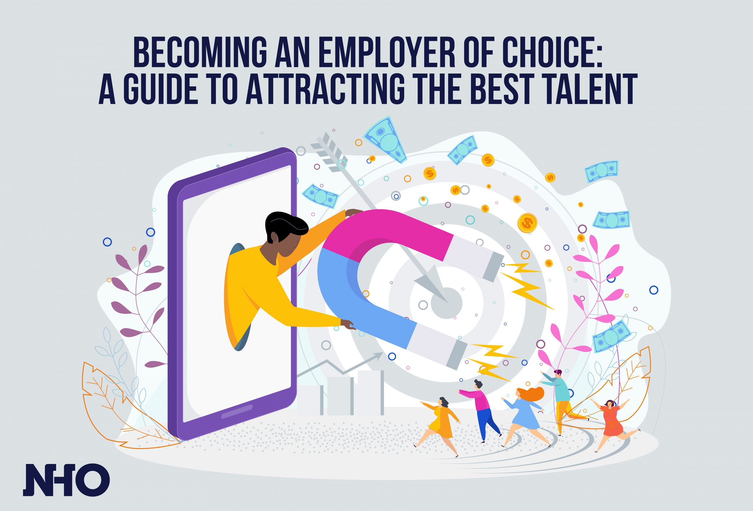Becoming an Employer of Choice: A Guide to Attracting the Best Talent
